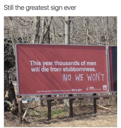 greatest sign ever men are stubborn