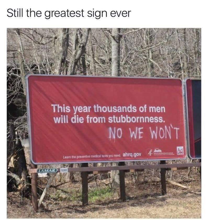 greatest sign ever men are stubborn